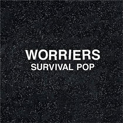 Worriers - Survival Pop (2019 Reissue, Extended Edition, LP)