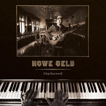 Howe Gelb (Giant Sand) - Gathered