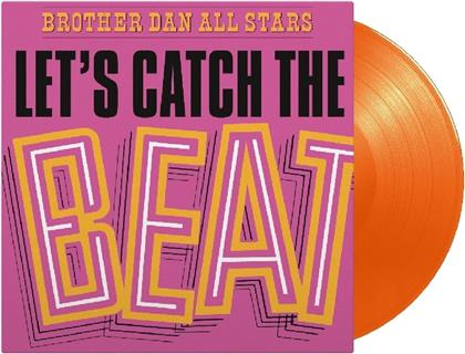 Brother Dan All Stars - Let's Catch The Beat (Music On Vinyl, LP)