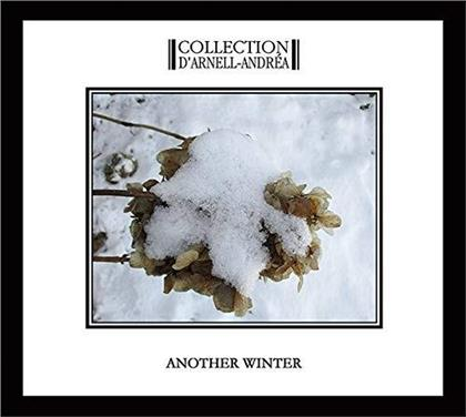 Collection D'arnell-Andre - Another Winter