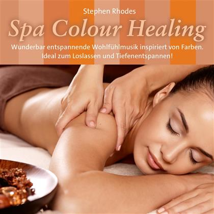 Stephen Rhodes - Spa Colour Healing