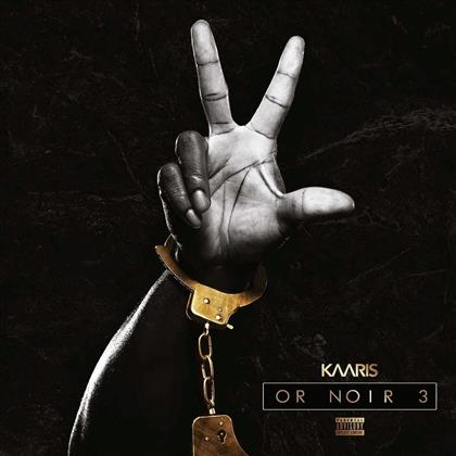Kaaris - Or Noir Part 3