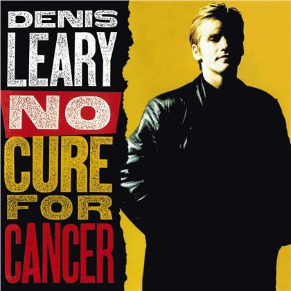 Denis Leary - No Cure For Cancer (2019 Reissue)