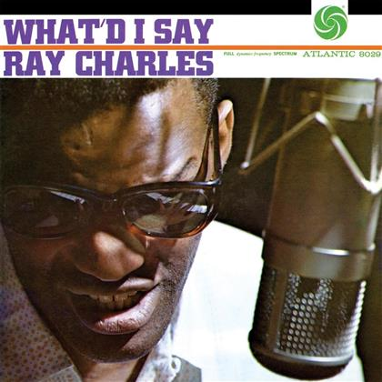 Ray Charles - What'd I Say (2019 Reissue, Mono Edition, LP)