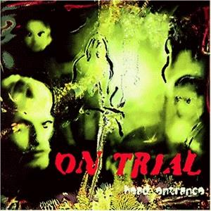 On Trial - Head Entrance (2019 Reissue, LP)