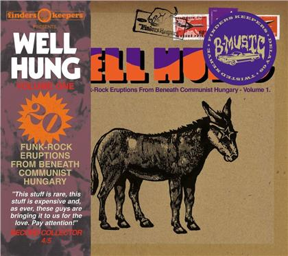 Well Hung - Funk Rock Eruptions From Beneath Communist Hungary (2019 Reissue)
