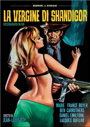 La vergine di Shandigor (1967) (Horror d'Essai, Restaurato in HD, s/w)