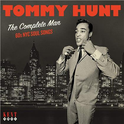 Tommy Hunt - Complete Man - 60s NYC Soul Songs