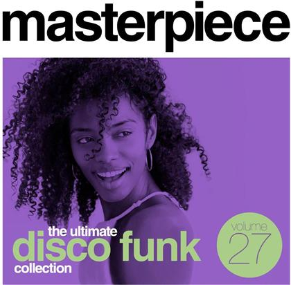 Masterpiece: Ultimate Disco Funk Collection, Vol. 27