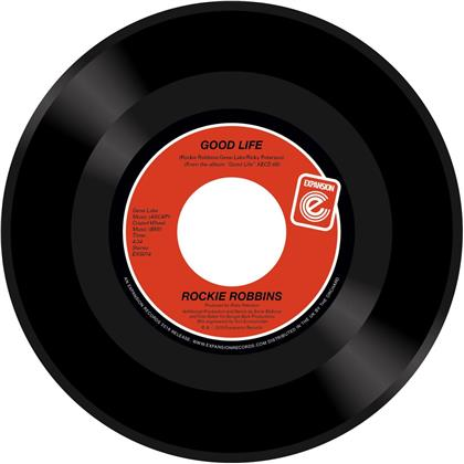 "Rockie Robbins - Good Life / Let''s Groove (7"" Single)"