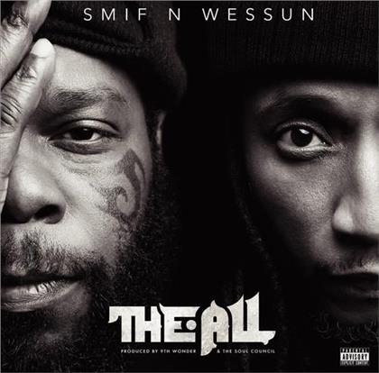 Smif'n'Wessun - The All
