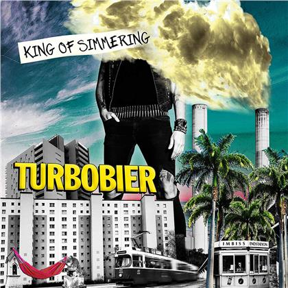 Turbobier - King of Simmering (Deluxe Edition, 2 CDs)