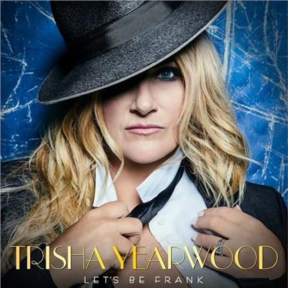 Trisha Yearwood - Let's Be Frank (LP)