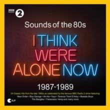 Sounds Of The 80s - I Think Were Alone Now (1987-1989) (2 LPs)