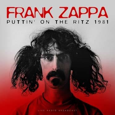 Frank Zappa - Best of Puttin' on The Ritz 1981 Live (LP)