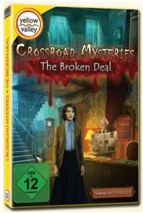 Crossroad Mysteries - Broken Deal