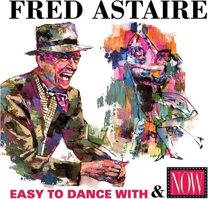 Fred Astaire - Easy To Dance With / Now: Fred Astaire