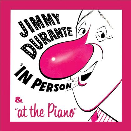 Jimmy Durante - In Person & At The Piano