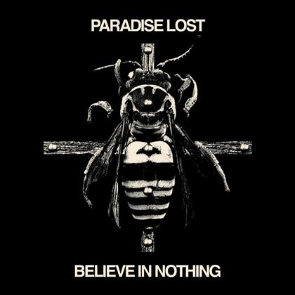 Paradise Lost - Believe In Nothing (2019 Reissue, Remastered)