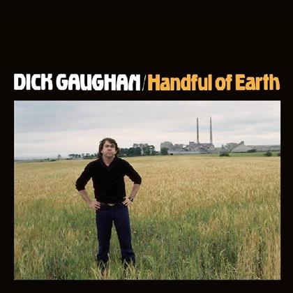 Dick Gaughan - Handful Of Earth (Deluxe Edition)