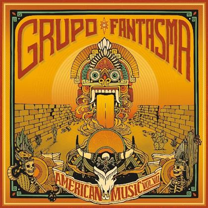 Grupo Fantasma - American Music: Volume 7 (LP)