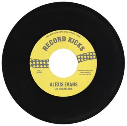 "Alexis Evans - She Took Me Back / It's All Over Now (7"" Single)"