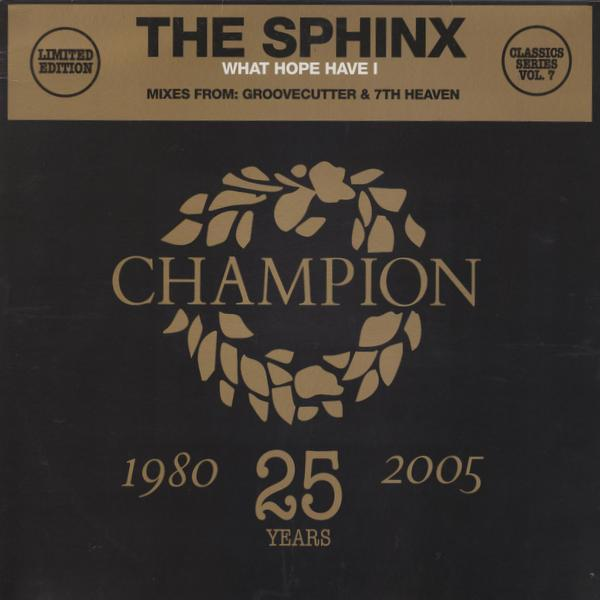 "Sphinx - What Hope Have I - Incl. Groovecutter & 7th Heaven Remixes (Limited Edition, 12"" Maxi + CD)"