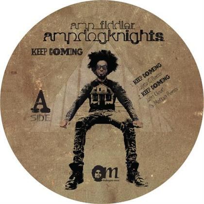 "Amp Fiddler & Amp Dog Knights - Keep Coming (Remixes) (12"" Maxi)"