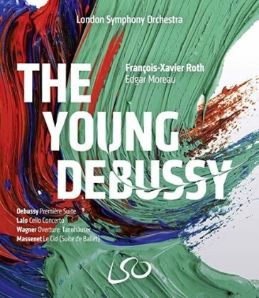 London Symphony Orchestra, François-Xavier Roth & Edgar Moreau - The Young Debussy (Blu-ray + DVD)