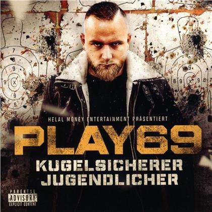 Play69 - Kugelsicherer Jugendlicher (Limited Edition, 2 CDs)