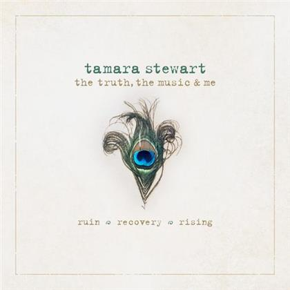 Tamara Stewart - The Truth The Music & Me