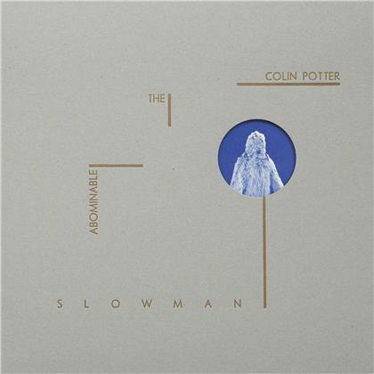Colin Potter (Nurse With Wound) - The Abominable Slowman (LP)