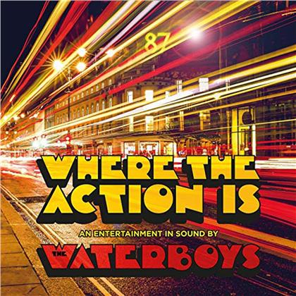 The Waterboys - Where the Action Is (Deluxe Edition, 2 CDs)