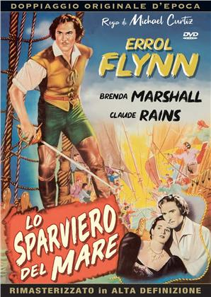 Lo sparviero del mare (1940) (Doppiaggio Originale D'epoca, HD-Remastered, n/b)