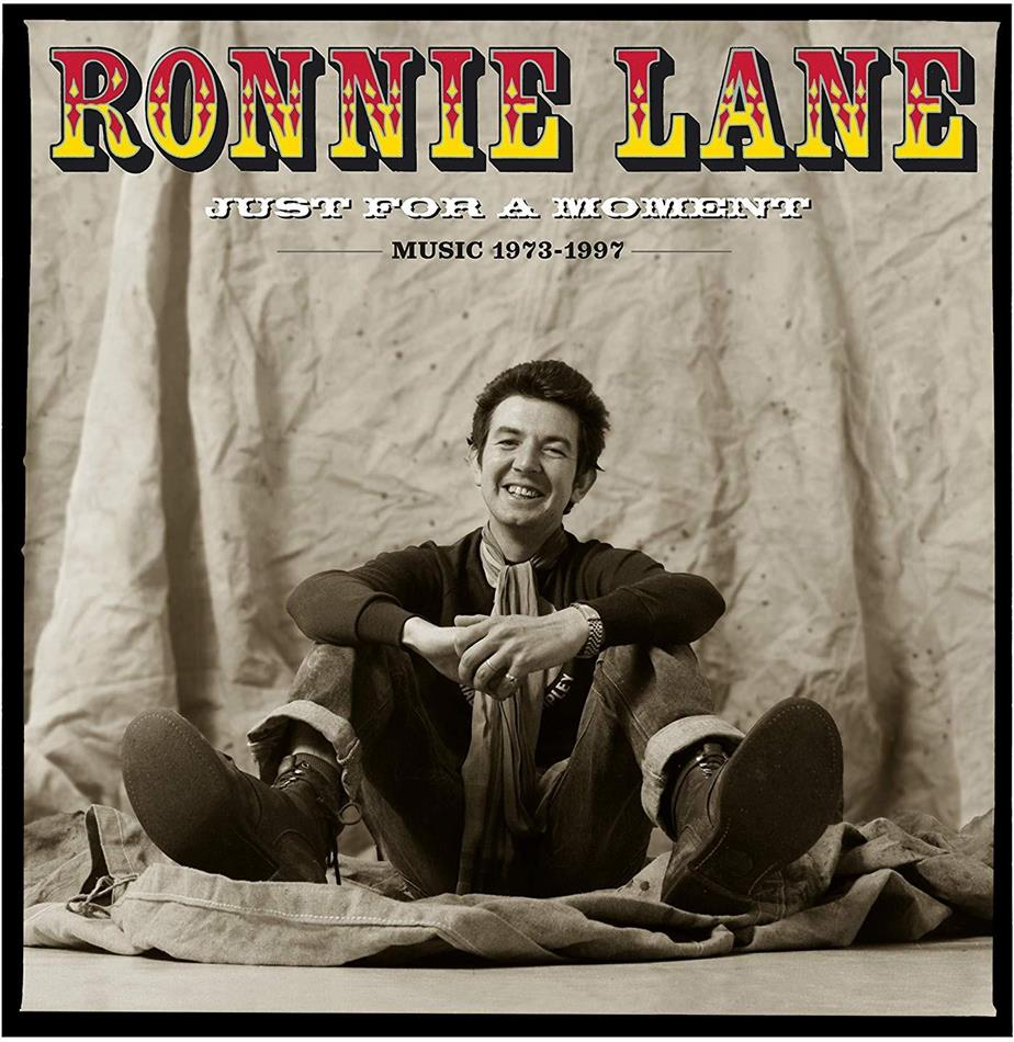 Ronnie Lane - Just For A Moment