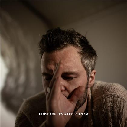 The Tallest Man On Earth - I Love You. It's A Fever Dream. (Digipack)