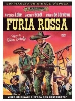 Furia rossa (1951) (Western Classic Collection, Doppiaggio Originale D'epoca, n/b)
