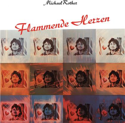 Michael Rother - Flammende Herzen (2019 Reissue, Grönland Rec., Remastered)