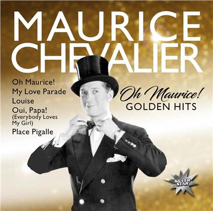 Maurice Chevalier - Oh Maurice! (Golden Hits)