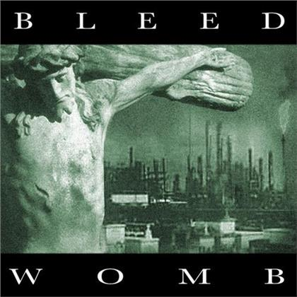 Bleed - Womb (2019 Reissue, Combat, Remastered)