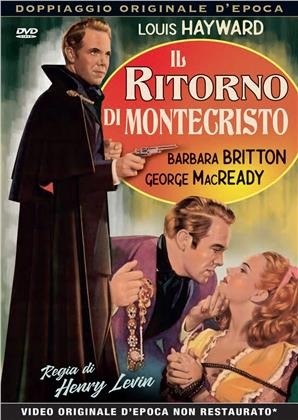 Il ritorno di Montecristo (1946) (Rare Movies Collection, Doppiaggio Originale D'epoca, n/b)