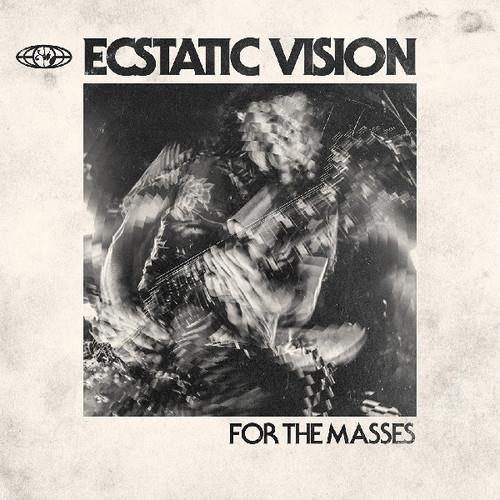 Ecstatic Vision - For The Masses (LP)