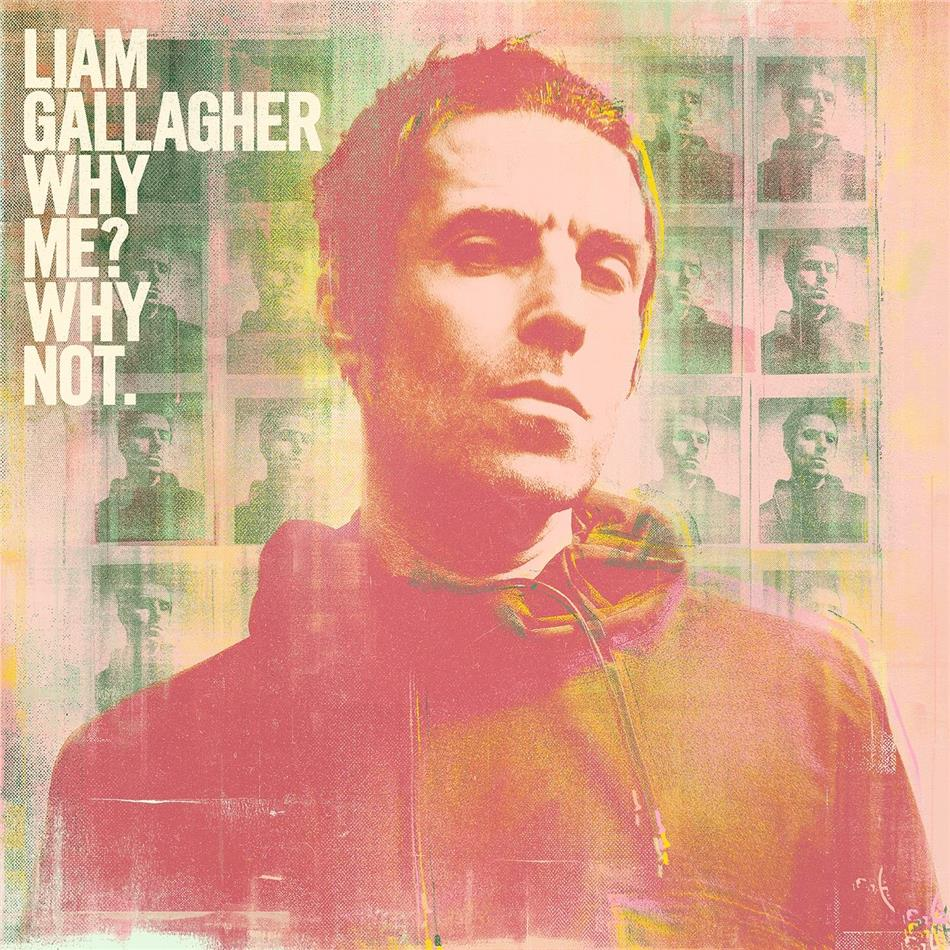 Liam Gallagher (Oasis/Beady Eye) - Why Me? Why Not. (Deluxe Edition)