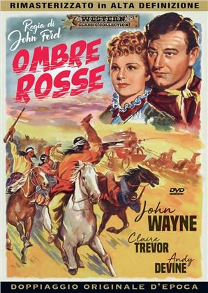 Ombre rosse (1939) (HD-Remastered, Doppiaggio Originale D'epoca, Western Classic Collection, n/b)