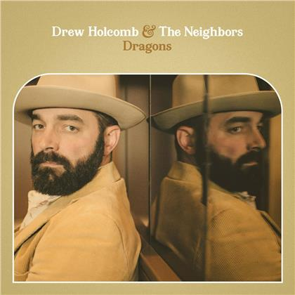 Drew Holcomb & The Neighbours - Dragons