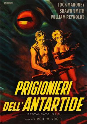 Prigionieri dell'Antartide (1957) (Cineclub Fantastico, Restaurato in HD, s/w)