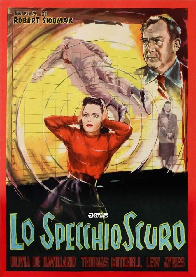 Lo specchio scuro (1946) (Cineclub Mistery, Restaurato in HD, n/b)
