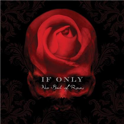 If Only - No Bed Of Roses (2019 Reissue, Rockcandy Edition, Deluxe Edition, Remastered)