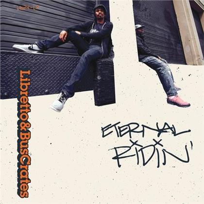 Libretto & Buscrates - Eternal Ridin' (LP)