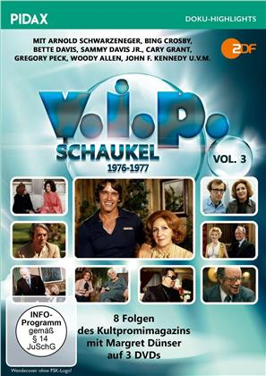 V.I.P.-Schaukel - Vol. 3: 1976-1977 (Pidax Doku-Highlights, 3 DVDs)